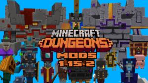 MINECRAFT DUNGEONS MOD 1.15.2